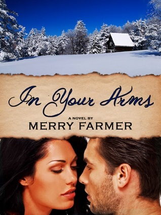 In Your Arms  by  Merry Farmer
