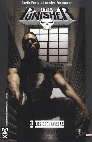 Punisher: Los esclavistas (Colección 100% Max, Punisher, #5) Garth Ennis