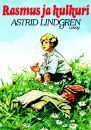 Rasmus ja kulkuri Astrid Lindgren