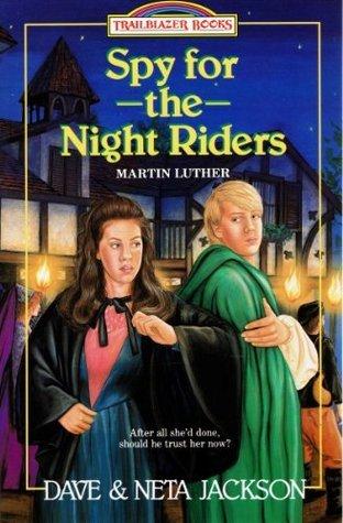 Spy for the Night Riders: Martin Luther (Trailblazer Books #3) Dave Jackson