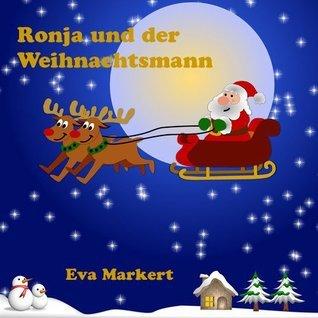 Ronja und der Weihnachtsmann  by  Eva Markert
