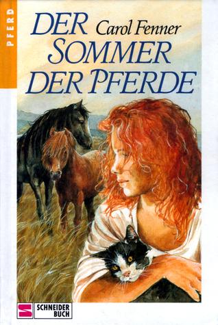 Der Sommer der Pferde Carol Fenner