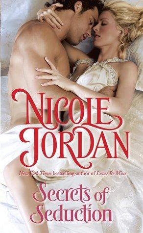 Secrets of Seduction (Legendary Lovers, #3) Nicole Jordan