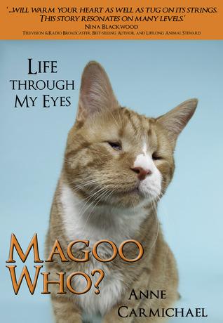 Magoo Who? Life Through My Eyes (Magoo Who #1)  by  Anne Carmichael