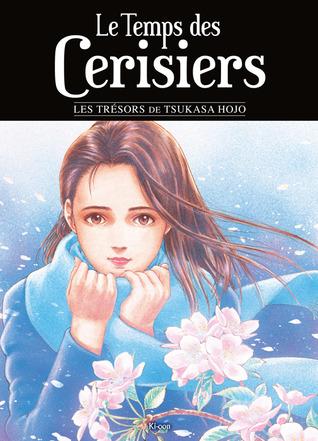 Le Temps des cerisiers  by  Tsukasa Hojo