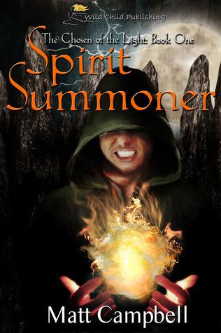 Spirit Summoner (The Chosen of the Light, #1) Jon Carlin Shea