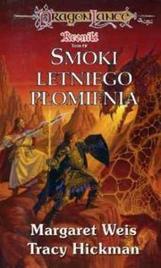 Smoki letniego płomienia (Dragonlance: Nowe Pokolenie, #2) Margaret Weis