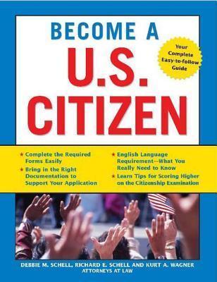 Become A U.S. Citizen  by  Kurt Wagner