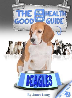 The Beagle Good Health Guide Fiz Buckby