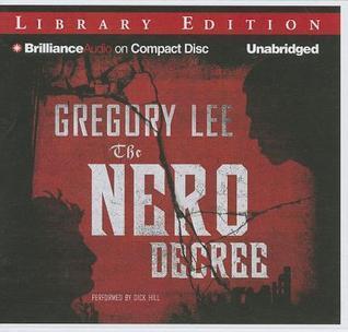Nero Decree, The Gregory  Lee