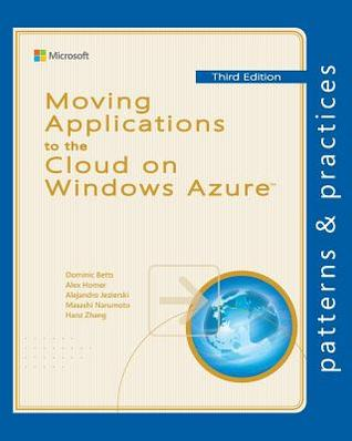 Moving Applications to the Cloud on Windows Azure Dominic Betts