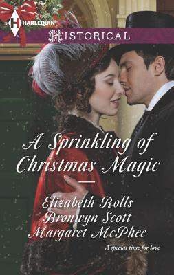 A Sprinkling of Christmas Magic: Christmas Cinderella/Finding Forever at Christmas/The Captains Christmas Angel  by  Elizabeth Rolls