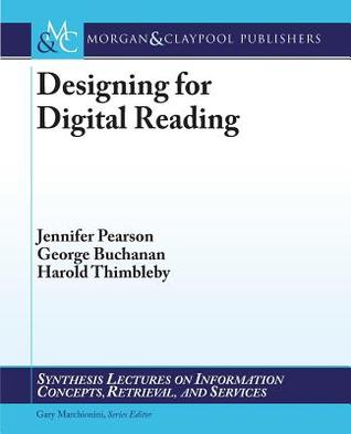Designing for Digital Reading Jennifer Pearson