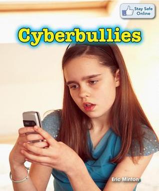 Cyberbullies  by  Eric Minton