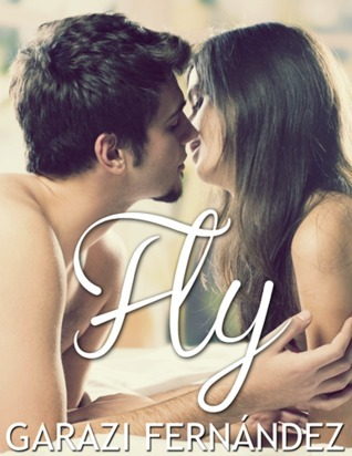 Fly (Carrying home, #1)  by  Garazi Fernández