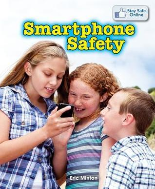 Smartphone Safety Eric Minton