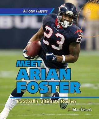 Meet Arian Foster: Footballs Ultimate Rusher Ethan Edwards