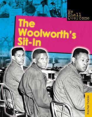The Woolworths Sit-In  by  Rachel Tisdale