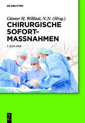 Chirurgische Sofortmassnahmen  by  Günter H. Willital