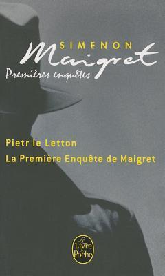 Maigret Premieres Enquetes  by  Georges Simenon