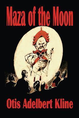 Maza Of The Moon Otis Adelbert Kline