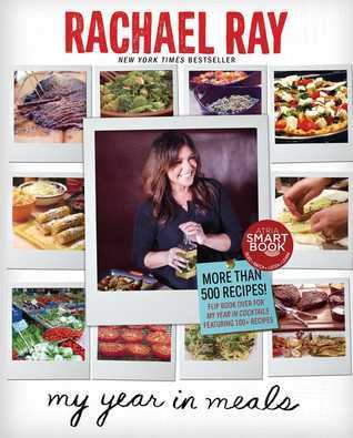 Rachaels Year in Meals  by  Rachael Ray