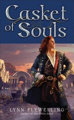 Casket of Souls  (Nightrunner, #6) Lynn Flewelling