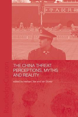 China Threat: Perceptions Myths  by  Herbert Yee
