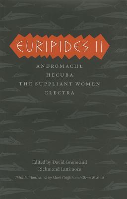 Euripides 2: Andromache/Hecuba/The Suppliant Women/Electra Euripides