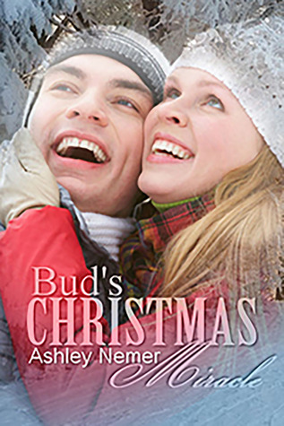 Buds Christmas Miracle  by  Ashley Nemer