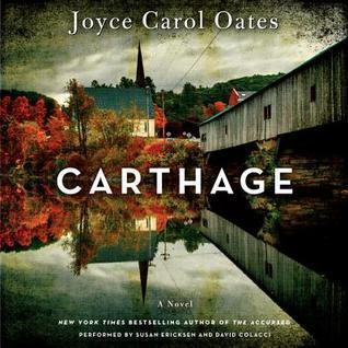Carthage: A Novel Joyce Carol Oates