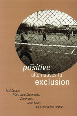 Positive Alternatives to Exclusion Paul    Cooper