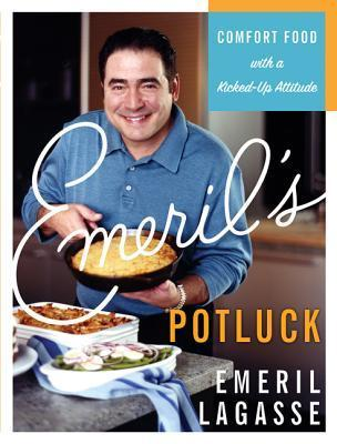 Emerils Potluck: Comfort Food with a Kicked-Up Attitude  by  Emeril Lagasse