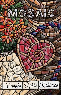 Mosaic  by  Veronika Sophia Robinson