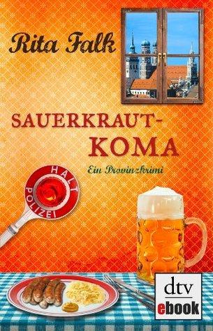 Sauerkrautkoma (Franz Eberhofer #5) Rita Falk