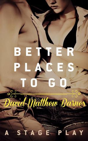 Better Places to Go David-Matthew Barnes