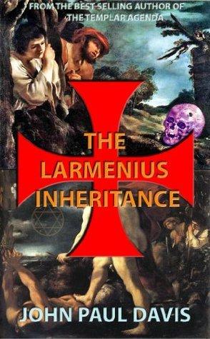 The Larmenius Inheritance  by  John Paul Davis