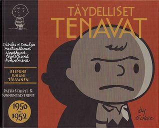 Täydelliset Tenavat 1950-1952  by  Charles M. Schulz
