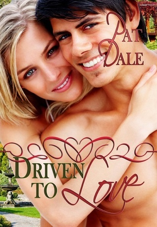 driven to love Pat Dale