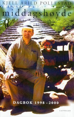 Middagshøyde: dagbok 1998-2000  by  Kjell Arild Pollestad