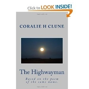 The Highwayman  by  Coralie Clune