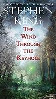 The Wind Through the Keyhole: A Dark Tower Novel (The Dark Tower)