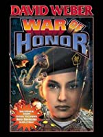 War of Honor (Honor Harrington, #10) by David Weber — Reviews, Discussion, Bookclubs, Lists