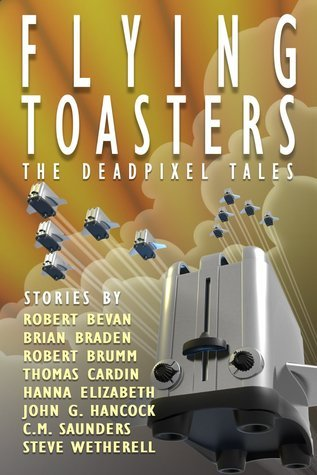 Flying Toasters - The DeadPixel Tales  by  Robert Brumm