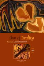 Shot of Reality: Poems Dawn Richerson