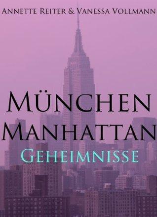 München Manhattan #1  by  Vanessa Vollmann