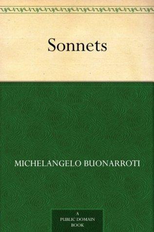 Sonnets Michelangelo Buonarroti