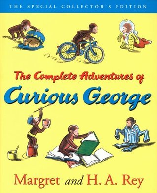 The Curious George Complete Adventures: 70th Anniversary Edition  by  Margret Rey