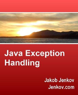 Java Exception Handling  by  Jakob Jenkov