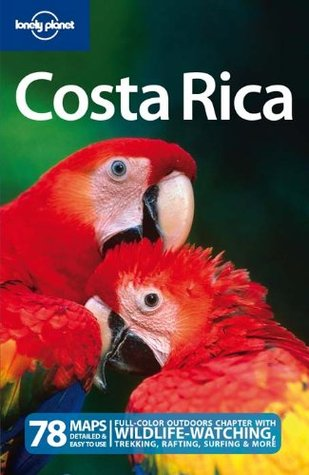 Lonely Planet Costa Rica (Country Guide)  by  Lonely Planet